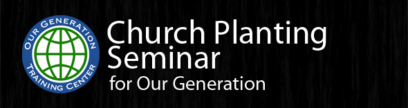 Our Generation Church Planting Conference