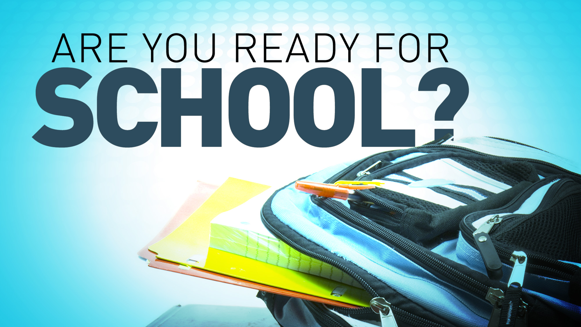 Kinder Garden: Are You Ready For School?