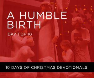 A Humble Birth
